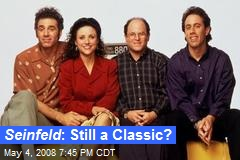Seinfeld : Still a Classic?