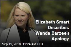 Elizabeth Smart: Wanda Barzee's Apology to Me Was Inadequate