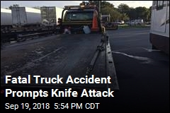 Fatal Truck Accident Prompts Knife Attack