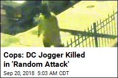 Cops: DC Jogger Killed in 'Random Attack'
