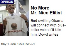 No More Mr. Nice Elitist