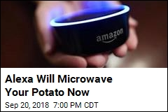 Alexa Will Microwave Your Potato Now