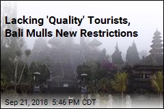 Lacking 'Quality' Tourists, Bali Mulls New Restrictions