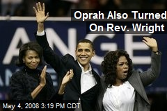 Oprah Also Turned On Rev. Wright