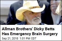 Brain Surgery on Allman Bros' Dicky Betts a 'Success'