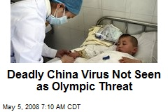 Deadly China Virus Not Seen as Olympic Threat