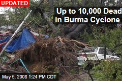 Up to 10,000 Dead in Burma Cyclone