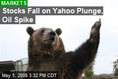 Stocks Fall on Yahoo Plunge, Oil Spike