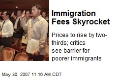 Immigration Fees Skyrocket
