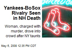 Yankees-BoSox Rivalry Seen in NH Death