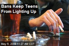 Bans Keep Teens From Lighting Up