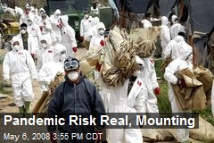 Pandemic Risk Real, Mounting