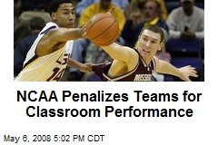NCAA Penalizes Teams for Classroom Performance