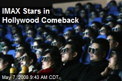 IMAX Stars in Hollywood Comeback