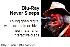 Blu-Ray Never Sleeps