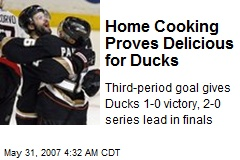 Home Cooking Proves Delicious for Ducks