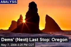 Dems' (Next) Last Stop: Oregon