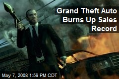 Grand Theft Auto Burns Up Sales Record