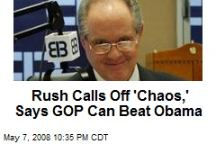 Rush Calls Off 'Chaos,' Says GOP Can Beat Obama