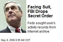 Facing Suit, FBI Drops Secret Order