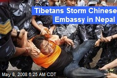 Tibetans Storm Chinese Embassy in Nepal