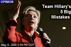 Team Hillary's 5 Big Mistakes