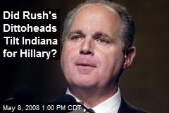 Did Rush's Dittoheads Tilt Indiana for Hillary?