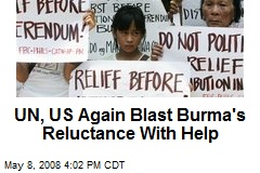UN, US Again Blast Burma's Reluctance With Help