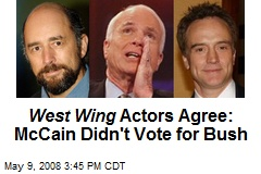 West Wing Actors Agree: McCain Didn't Vote for Bush