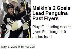 Malkin's 2 Goals Lead Penguins Past Flyers