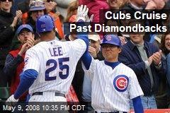 Cubs Cruise Past Diamondbacks