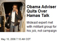 Obama Adviser Quits Over Hamas Talk