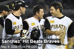 Sanchez' Hit Beats Braves