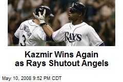 Kazmir Wins Again as Rays Shutout Angels