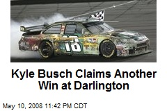 Kyle Busch Claims Another Win at Darlington