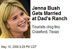 Jenna Bush Gets Married at Dad's Ranch