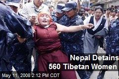 Nepal Detains 560 Tibetan Women