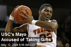 USC's Mayo Accused of Taking Gifts