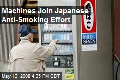 Machines Join Japanese Anti-Smoking Effort