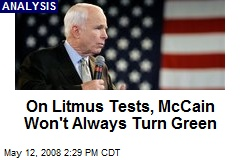 On Litmus Tests, McCain Won't Always Turn Green
