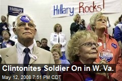 Clintonites Soldier On in W. Va.