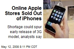 Online Apple Stores Sold Out of iPhones