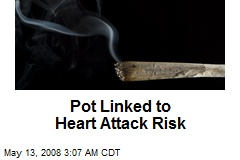 Pot Linked to Heart Attack Risk