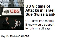 US Victims of Attacks in Israel Sue Swiss Bank