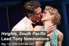 Heights , South Pacific Lead Tony Nominations