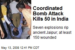 Coordinated Bomb Attack Kills 50 in India