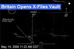 Britain Opens X-Files Vault