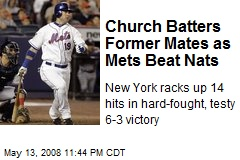 Church Batters Former Mates as Mets Beat Nats