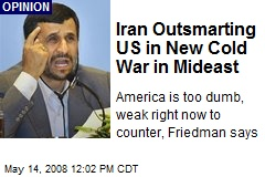 Iran Outsmarting US in New Cold War in Mideast