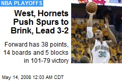 West, Hornets Push Spurs to Brink, Lead 3-2
